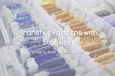 Transfer embroidery patterns with stabilizer