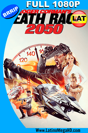 Death Race 2050 (2017) Latino FULL HD 1080P ()