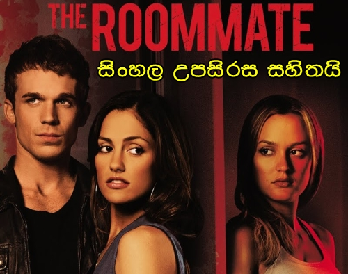 Sinhala Sub - The Roommate (2011)