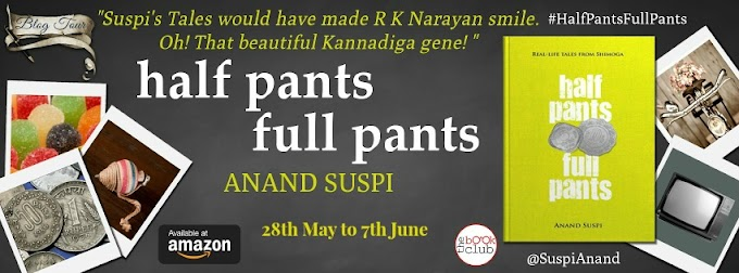 Blog Tour: half pants full pants by Anand Suspi