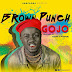 AUDIO |  Brown Punch -Gojo | Download Mp3