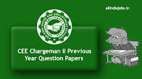CEE Chargeman II Previous Year Question Papers