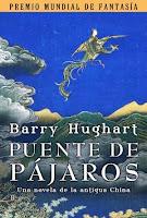 """""""Puente de pájaros"""" de Barry Hughart"""