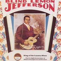 Blind Lemon Jefferson · King of the Country Blues