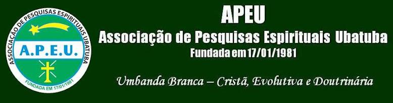 APEU - ASSOCIAÇÃO DE PESQUISAS ESPIRITUAIS UBATUBA