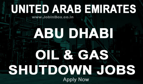 Shutdown Jobs in Fertil Abu Dhabi - UAE : Client Interview in Mumbai