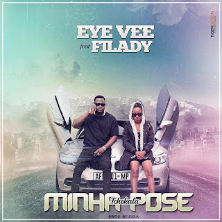 Eye Vee feat. Filady - Minha Pose (2018)