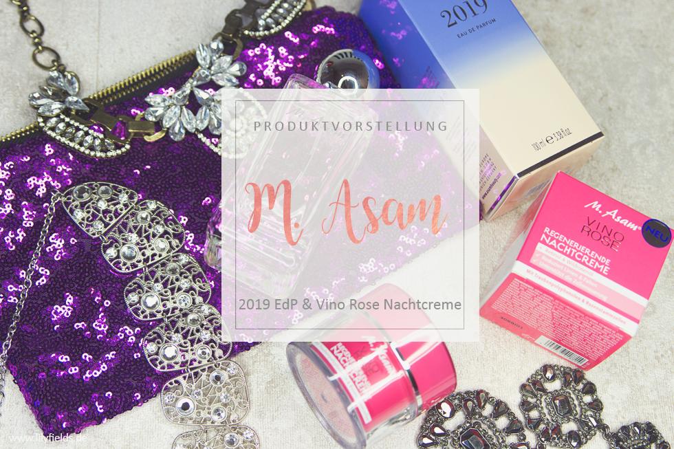 M. Asam - 2019 Eau de Parfum und Vino Rose Regenerierende Nachtcreme