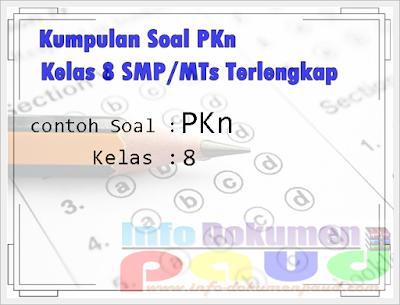 Kumpulan Soal PKn Kelas 8 SMP/MTs Terlengkap