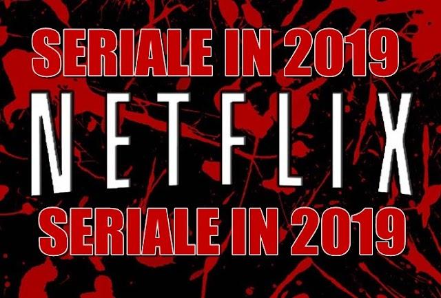 Seriale Netflix lansate în 2019