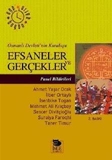 İlber Ortaylı - Osmanlı Devletinin Kuruluşu Efsaneler ve Gerçekler