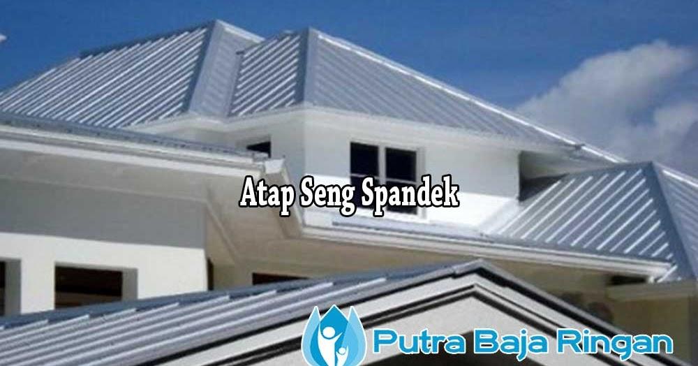Harga Baja Ringan Per Meter Terbaru Atap Spandek & Lembar 2019 ...