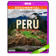 Perú: tesoro escondido (2017) WEB-DL 720p Audio Latino