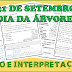 TEXTO E INTERPRETAÇÃO SOBRE O DIA DA ÁRVORE - LETRAS BASTÃO E CURSIVA - 1º ANO/ 2º ANO
