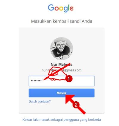 """Masukkan Kembali sandi Email Gmail/Akun Google Anda, kemudian klik """"Masuk"""""""