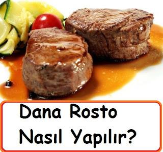 Dana Rosto Nasıl Yapılır