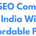 Top SEO Company In India With Affordable Price