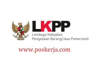 Lowongan Kerja Terbaru LKPP September 2017