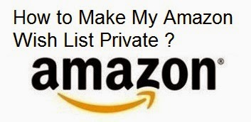 How to Make My Amazon Wish List Private : eAskme