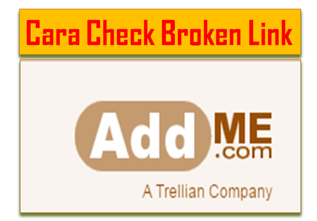 Cara check Broken Link lewat AdMe Submission