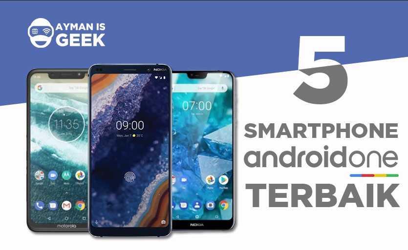 5 Smartphone Android One Terbaik 2019 | Detail Spesifikasi dan Harga