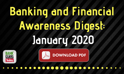 Banking and Financial Awareness Digest: January 2020