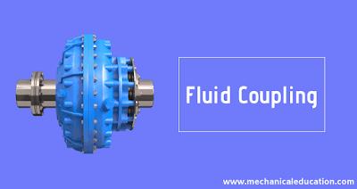 Fluid Coupling - Main Parts, Principle , Working, Advantages