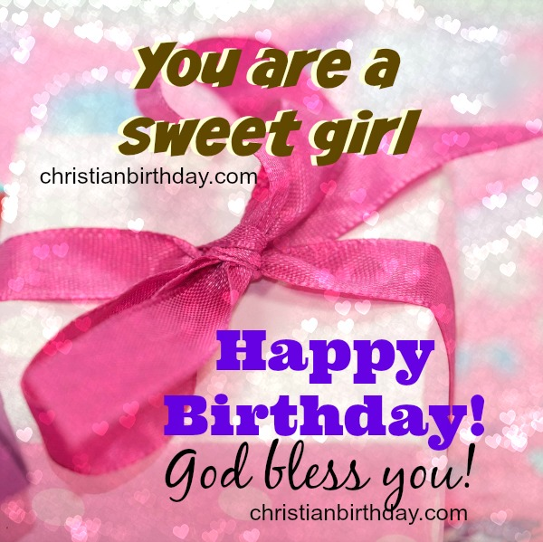 free happy birthday girl daughter card, free quotes and blessing.