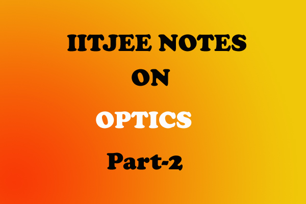 Optics Notes IITJEE