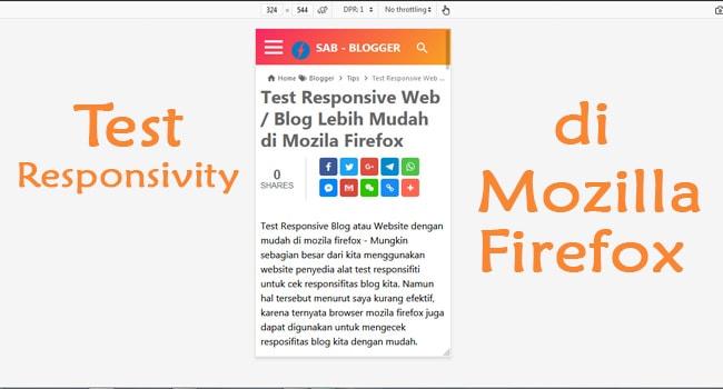 Test Responsive Web / Blog Lebih Mudah di Mozila Firefox