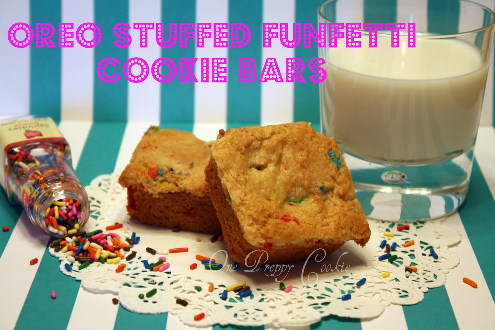 One Preppy Cookie Birthday Cake Oreo Stuffed Funfetti Cookie Bars