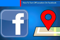 Turn Off Location Facebook 2019