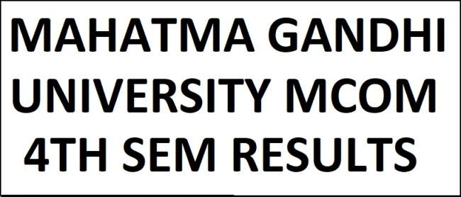 MGU M.Com 4th Sem CBCS Exam Results May 2018