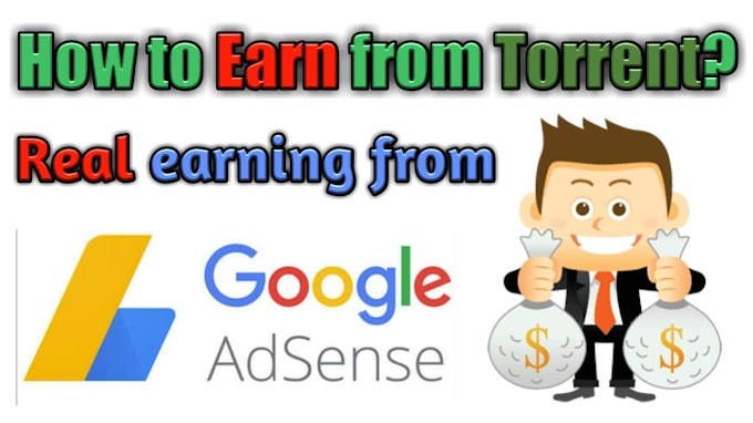 How you can earn by uploading torrent files? How to create a torrent file and upload?