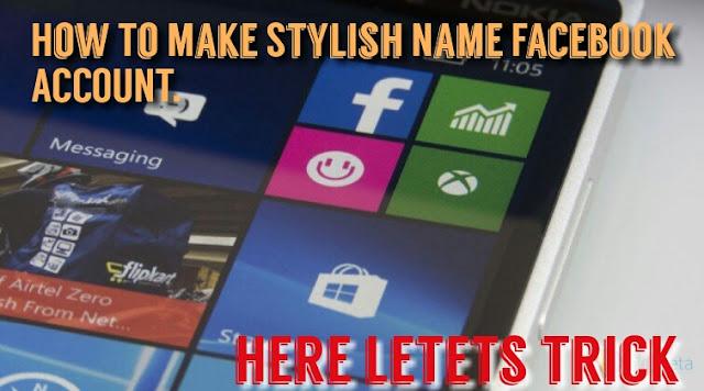 stylish name facebook account kaise banaye