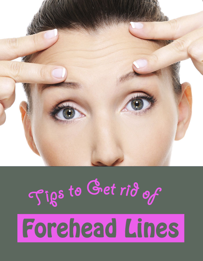 Tips to Get rid of Forehead Lines