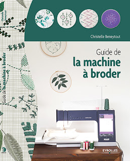 guide de la broderie machine Christelle BENEYTOUT