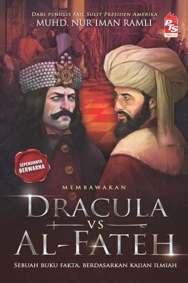 Dracula vs Al-Fateh oleh Muhd Nur Iman Ramli