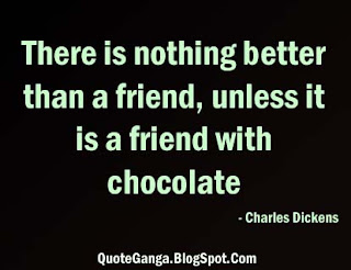 Friend quote about friend with chocolate