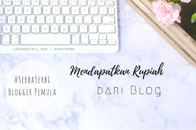 rahmaediary - serba serbi monetizing blog
