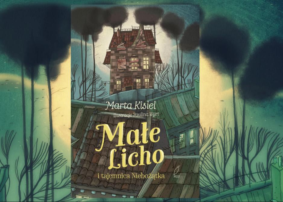 Małe Licho i tajemnica Niebożątka Marta Kisiel