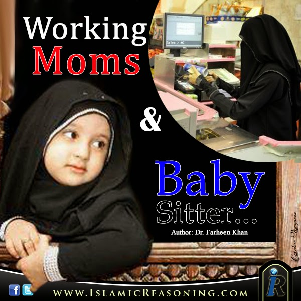 Working Woman and Baby sitter - Islamic Reasoning
