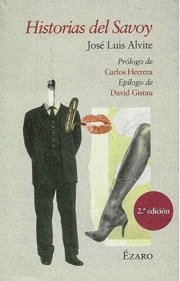 http://laantiguabiblos.blogspot.com.es/2015/04/historias-del-savoy-jose-luis-alvite.html