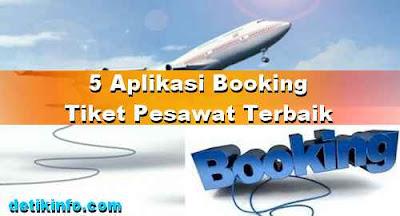 5 Aplikasi Booking Tiket Pesawat Android Terbaik