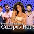 """Cuerpos Hot 2018 - """"7 famosos, 7 maravillas, 7 Cuerpos Hot"""""""