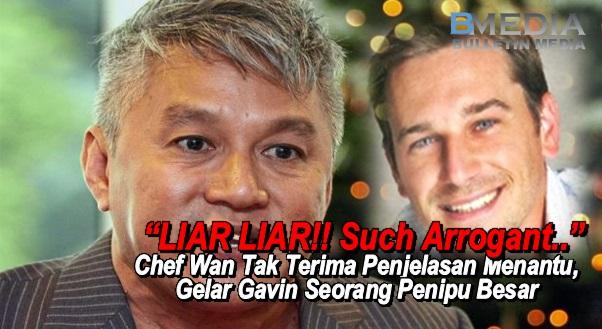 Chef Wan Tak Terima Penjelasan Menantu, Gelar Gavin Seorang Penipu Besar