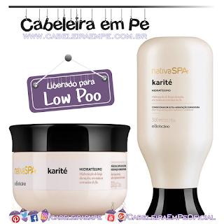 Condicionador e Máscara Capilar Nativa Spa Karité - O Boticário (Low Poo)