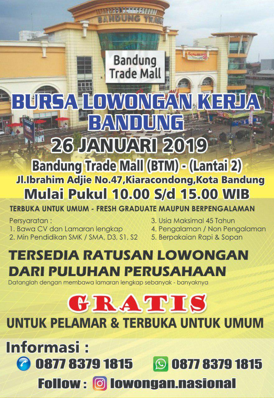 Bursa Lowongan Kerja Bandung Trade Mall 26 Januari 2019
