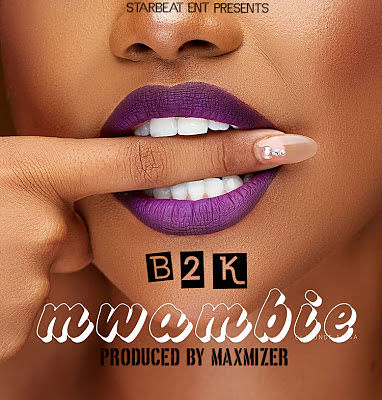 Audio | B2K - MWAMBIE | Download Mp3 [New Song]