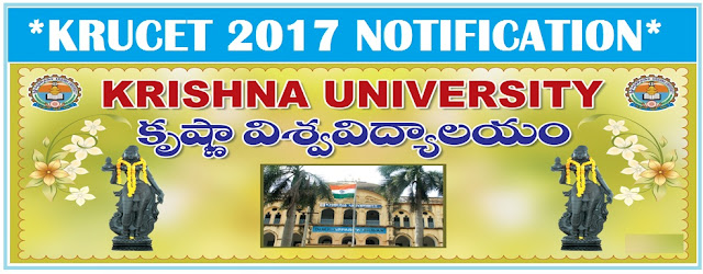 KRUCET 2017 NOTIFICATION | Krishna University PG Entrance Test 2017